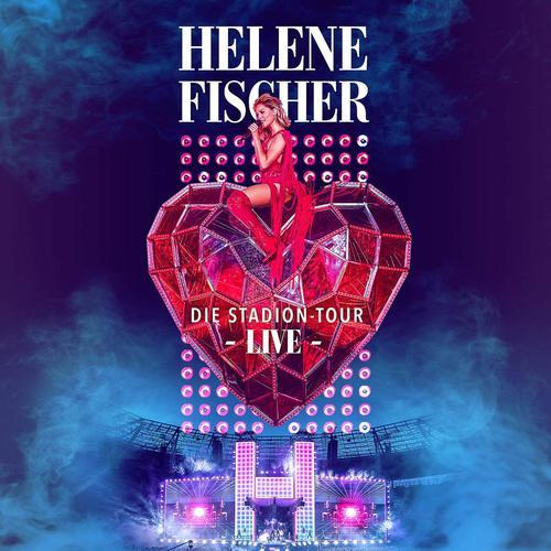 Helene Fischer - Helene Fischer Live (Die Stadion-Tour) (2019)