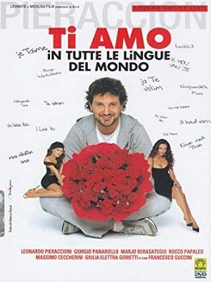 Ti Amo in Tutte le Lingue Del Mondo (2005) HDTV 720P ITA AC3 x264 mkv