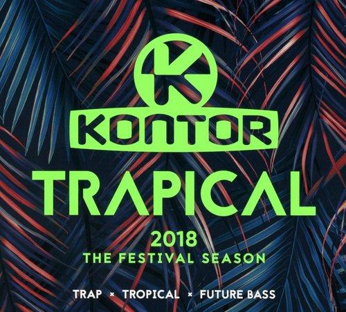 Kontor Trapical 2018 - The Festival Season (2018)