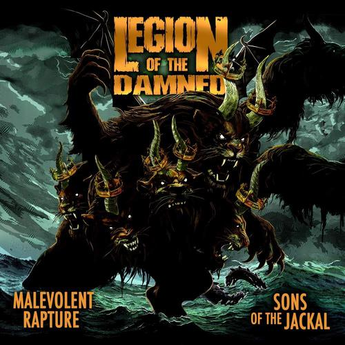 Legion of the Damned - Malevolent Rapture / Sons of the Jackal (2019)