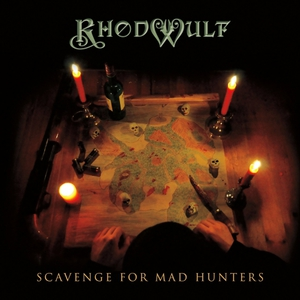 Rhodwulf – Scavenge for Mad Hunters (2017) Album