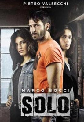 Solo - Stagione 2 (2018) (Completa) HDTV 720P ITA AC3 x264 mkv