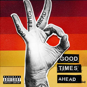 GTA - Good Times Ahead (2016)