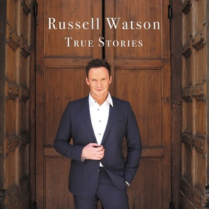 Russell Watson - True Stories (2016)