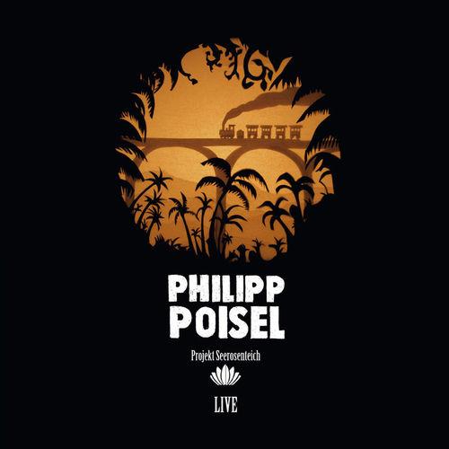 Philipp Poisel - Projekt Seerosenteich (Deluxe Version) (2012)