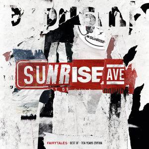 Sunrise Avenue - Fairytales - Best Of - Ten Years Edition (2016)