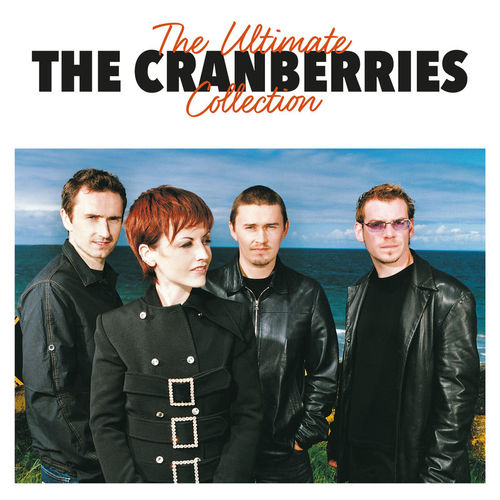 The Cranberries - The Ultimate Collection (2017)
