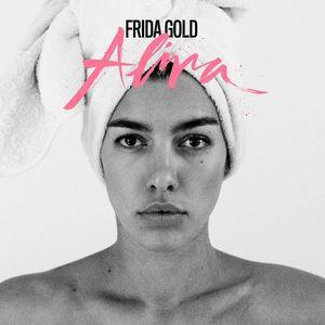 Frida Gold - Alina (2016)