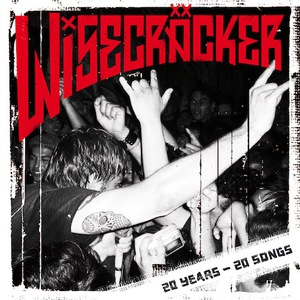 Wisecräcker – 20 Years – 20 Songs (2016) Album (MP3 320 Kbps)