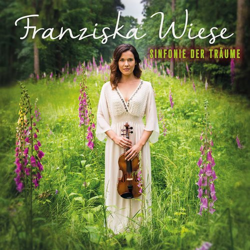 Franziska Wiese - Sinfonie der Träume (2016)