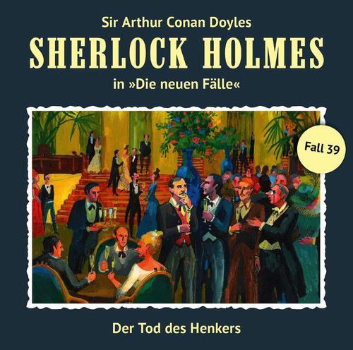 Sherlock Holmes - Die neuen Fälle, Fall 39: Der Tod des Henkers (2018)