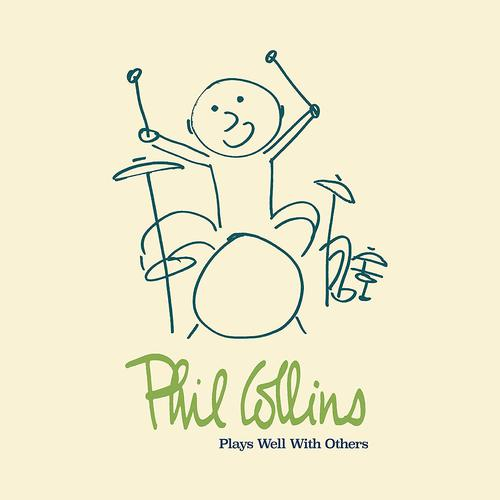 Phil Collins - Plays Well With Others (2018)
