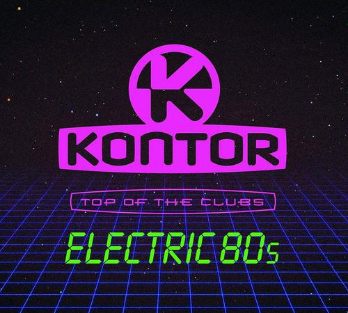 Kontor Top Of The Clubs - Electric 80s (2019)