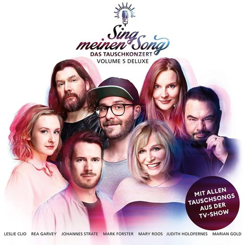 Sing Meinen Song - Das Tauschkonzert Vol. 5 (Deluxe Edition) (2018)
