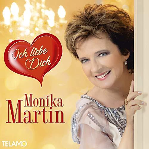 Monika Martin - Ich Liebe Dich (2019)