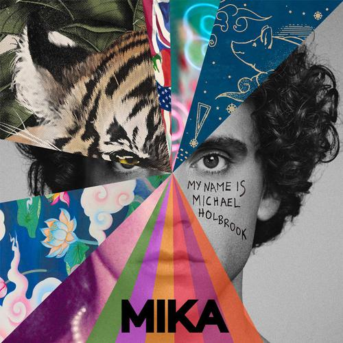 MIKA - My Name Is Michael Holbrook (2019)