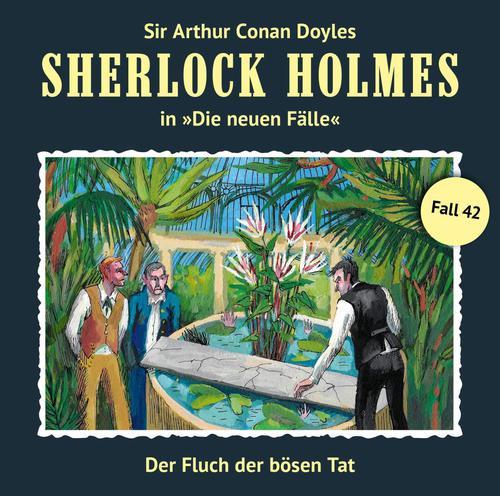 Sherlock Holmes - Die neuen Fälle, Fall 42: Der Fluch der bösen Tat (2019)