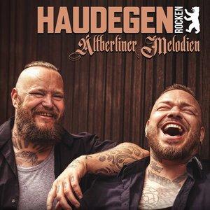 Haudegen - Haudegen rocken Altberliner Melodien (2016)