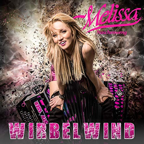 Melissa Naschenweng - Wirbelwind (2019)