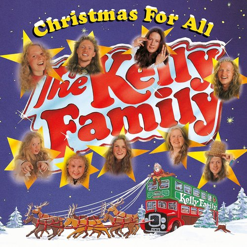 The Kelly Family - Christmas For All (1995)
