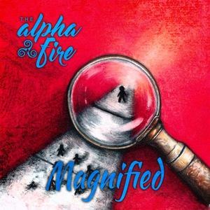 The Alpha Fire - Magnified (EP) (2016)