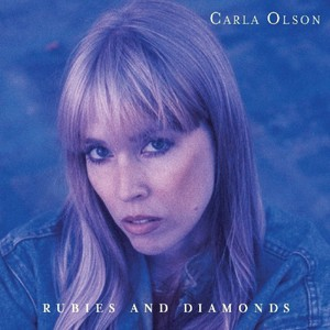 Carla Olson – Rubies And Diamonds (2017)
