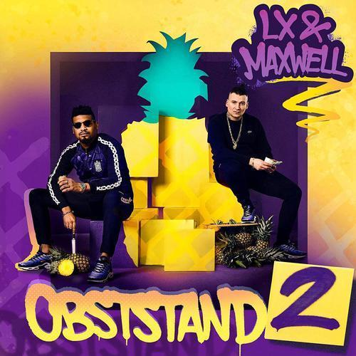 LX & Maxwell - Obststand 2 (Limited Obstkiste Edition) (2019)