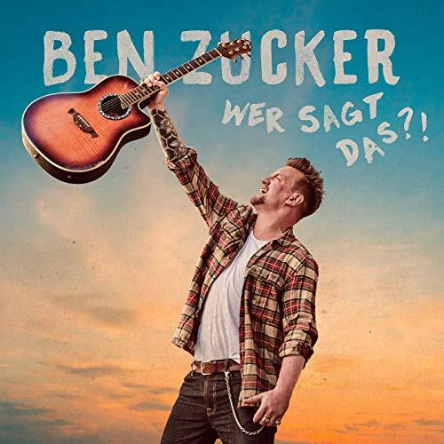 Ben Zucker - Wer sagt das?! (2019)