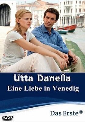 Utta Danella - Un Amore a Venezia (2005) HDTV 720P ITA AC3 x264 mkv