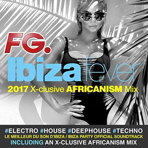 Now Thats What I Call A Summer Party 2017, FG Ibiza Fever 2017, Klassik Lounge Summer Vol.2 (By Dj Nartak)