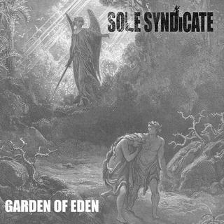 Sole Syndicate - Garden Of Eden (2016)
