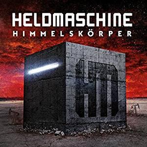 Heldmaschine - Himmelskörper (2016)