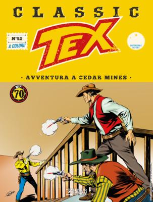 Tex Classic - Volume 52 - Avventura a Cedar Mines (02/2019)