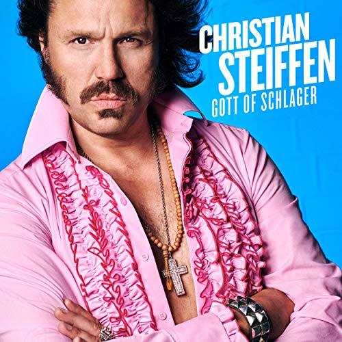 Christian Steiffen - Gott of Schlager (2019)