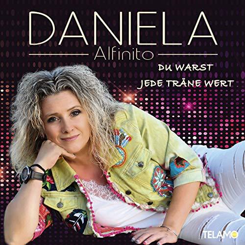 Daniela Alfinito - Du warst jede Träne wert (2019)