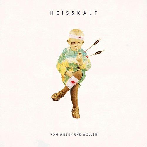 Heisskalt - Vom Wissen und Wollen (2016)