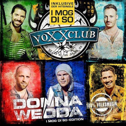 Voxxclub - Donnawedda (I mog di so - Edition) (2018)