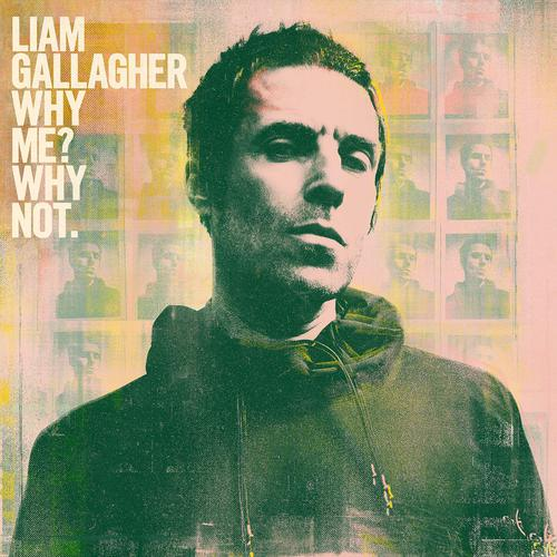 Liam Gallagher - Why Me Why Not (Deluxe Edition) (2019)