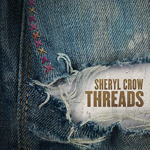 Sheryl Crow - Threads (2019)