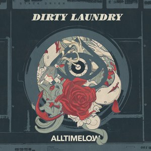 All Time Low - Dirty Laundry (Single) (2017)