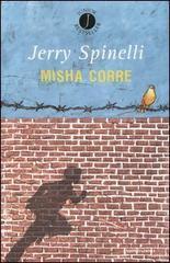 Jerry Spinelli - Misha corre (2003)