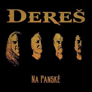 Dereš - Na Panské (2016)