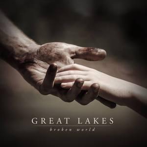 Great Lakes - Broken World (2016)