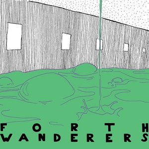 Forth Wanderers - Slop [EP] (2016)