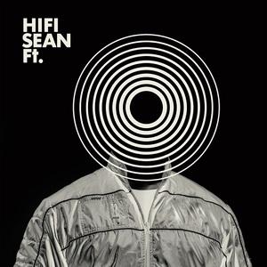 Hifi Sean - Ft. (2016)