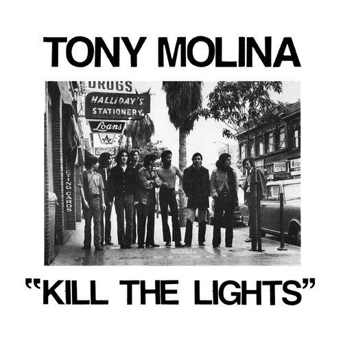 Tony Molina - Kill the Lights (2018)