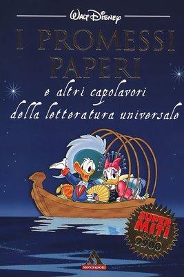 Supermiti Mondadori N 5 - I promessi Paperi e altri capolavori della letteratura universale (1998)