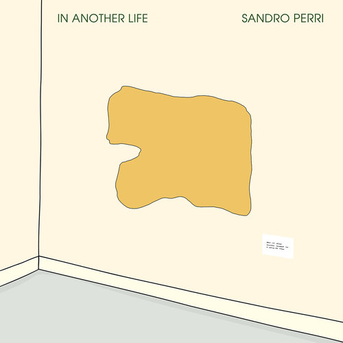 Sandro Perri - In Another Life (2018)