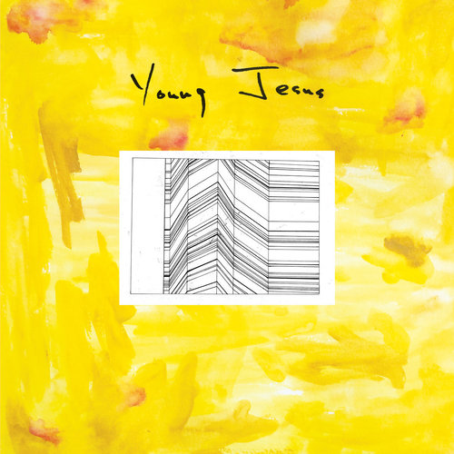 Young Jesus - The Whole Thing Is Just There (2018)