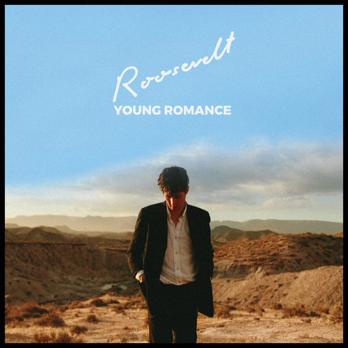 Roosevelt - Young Romance (2018)